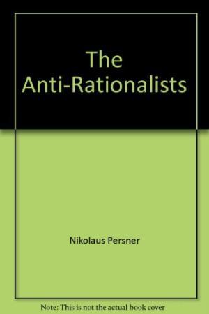 anti-rationalist