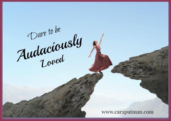 audaciously