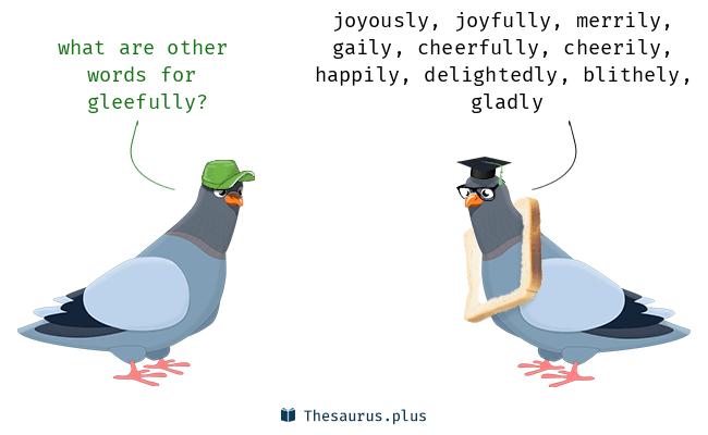 gleefully