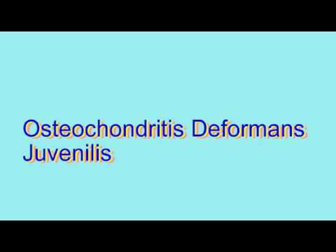 osteochondritis deformans juvenilis