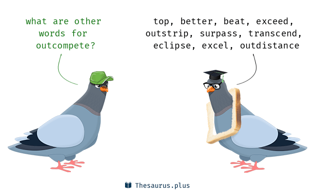 out-compete