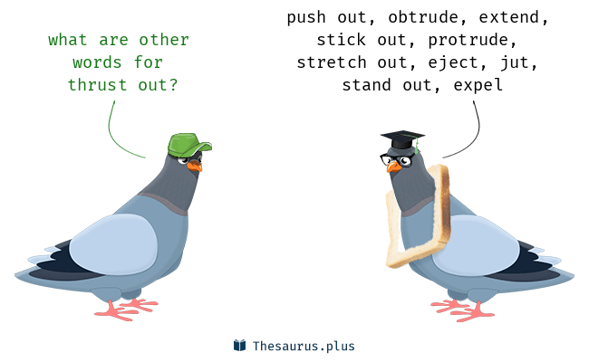 out-thrust