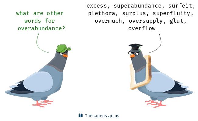 over-abundance
