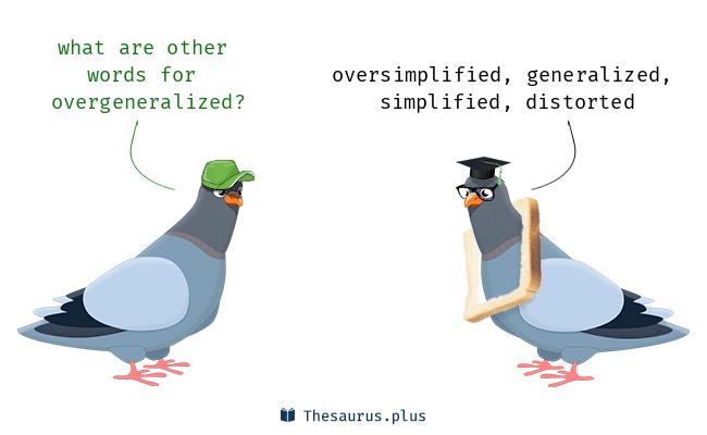overgeneralized