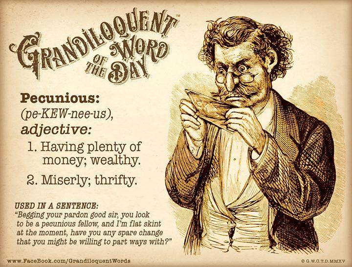 pecunious
