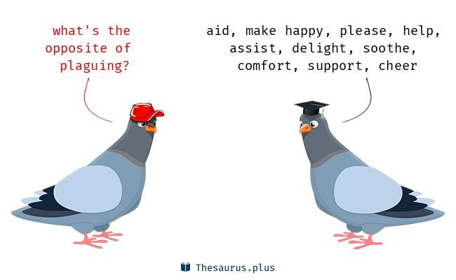 plaguing