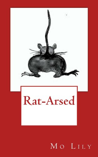 rat-arsed