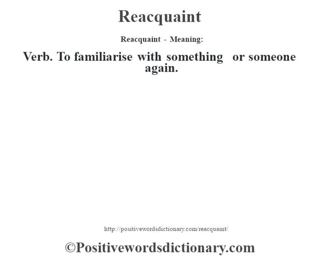 re-acquaint