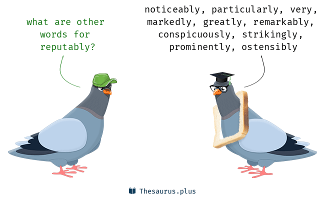 reputably