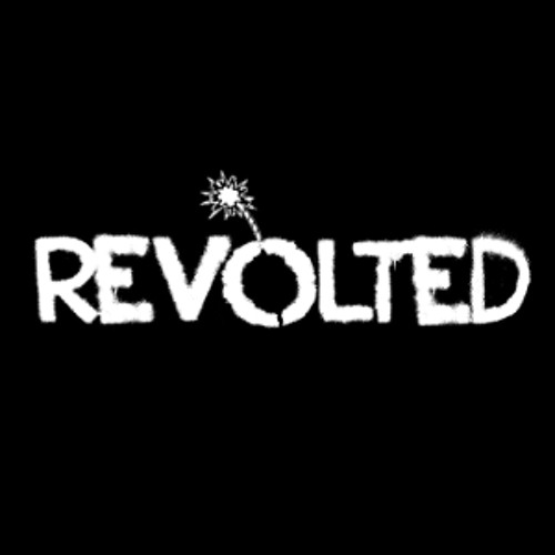 revolted