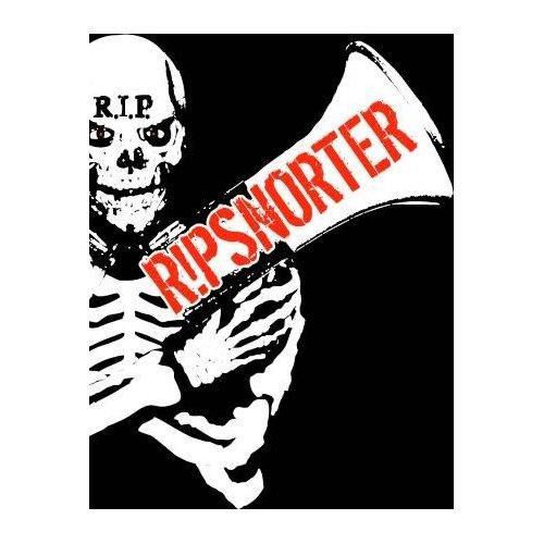 ripsnorter