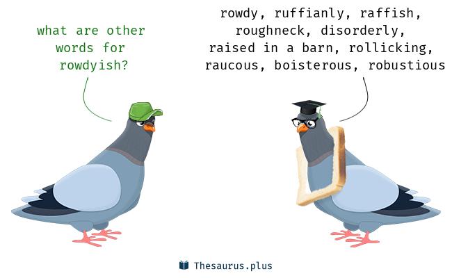 roisterous