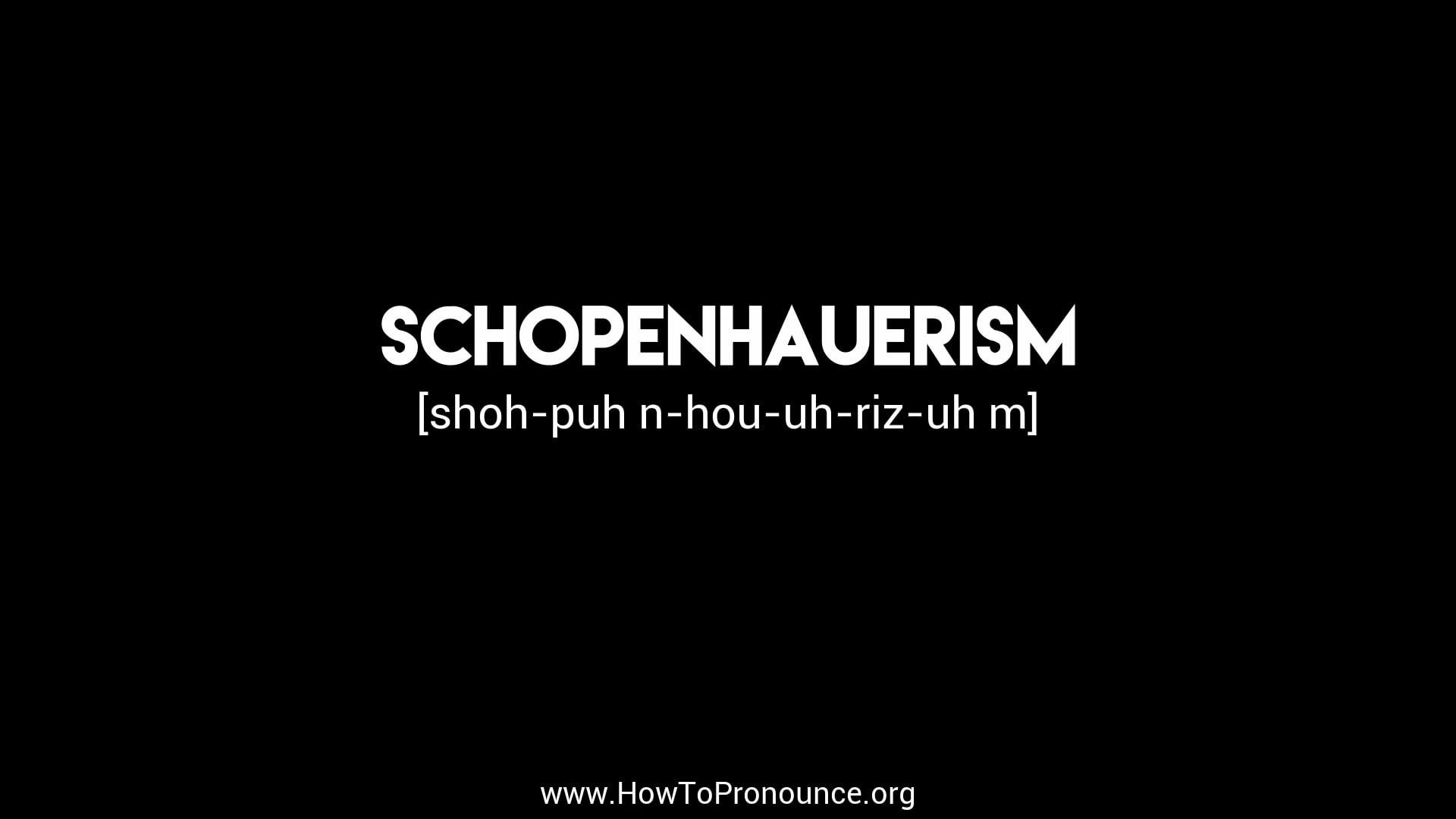 schopenhauerism
