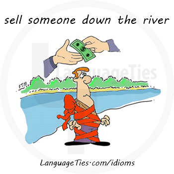sell down the river