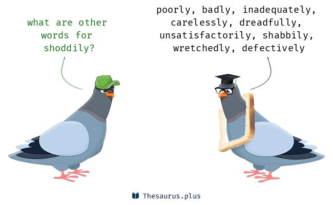 shoddily