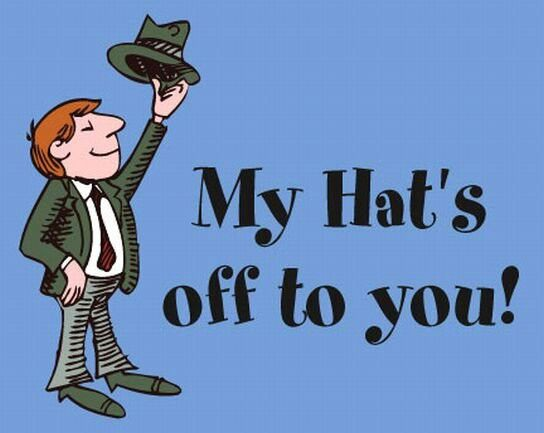 take one's hat off to