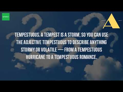tempestuously