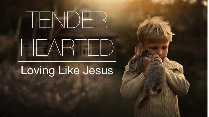 tenderhearted