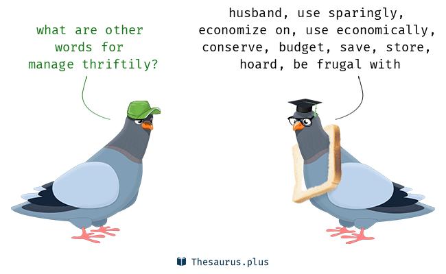 thriftily