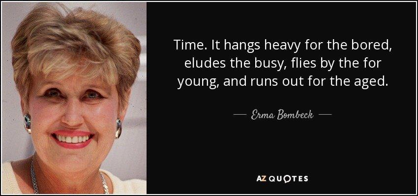 time hangs heavy
