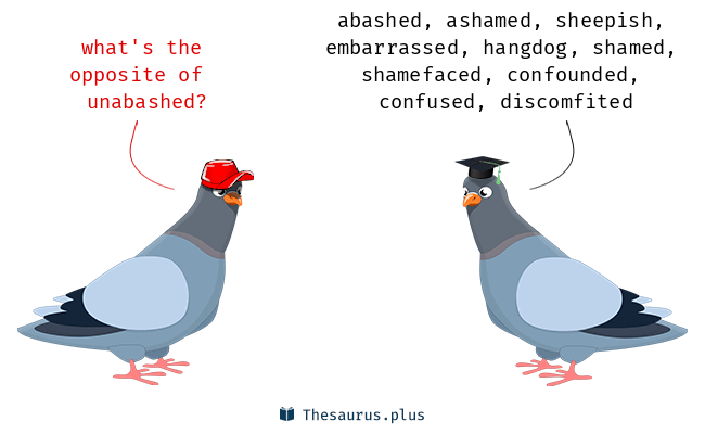 unabashed