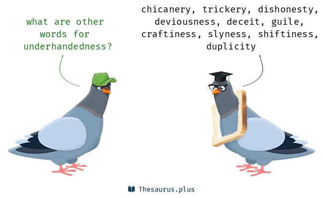 underhandedness