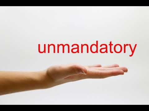 unmandatory