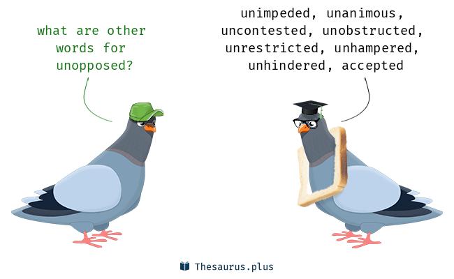 unopposed