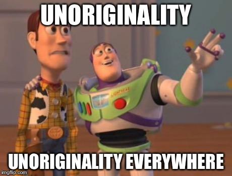 unoriginality