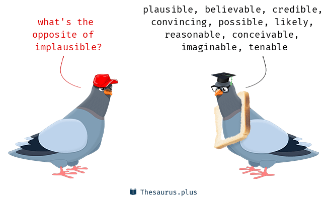 unplausible