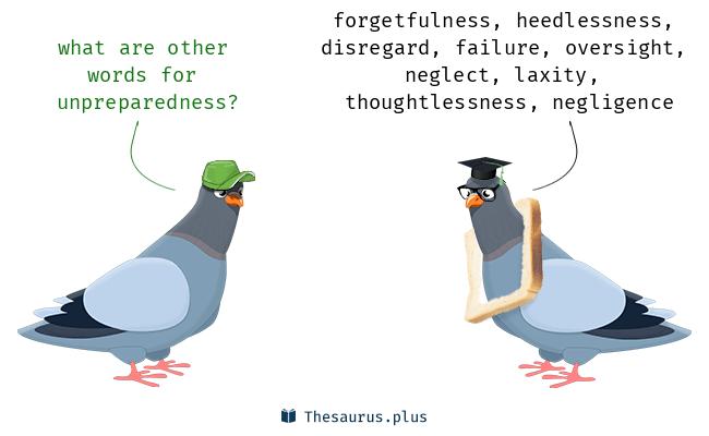 unpreparedness