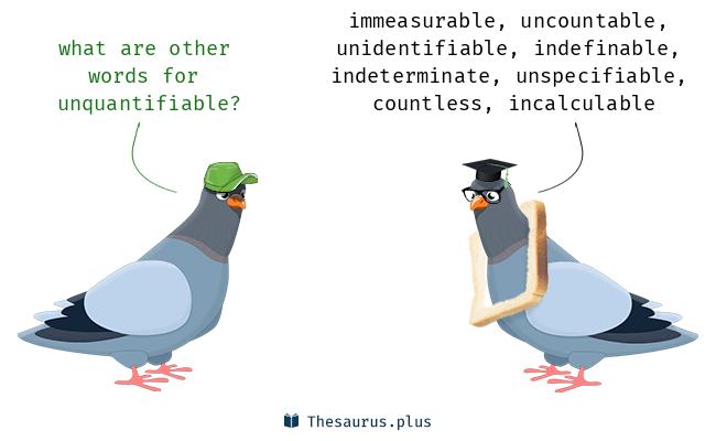 unquantifiable