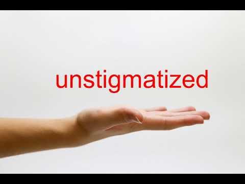 unstigmatized