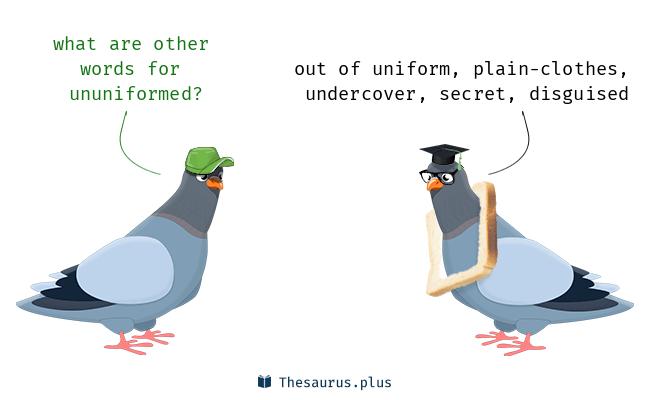 ununiformed