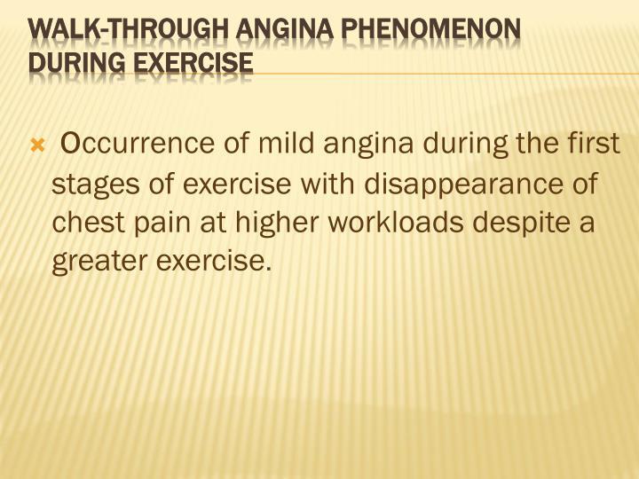 walk-through angina