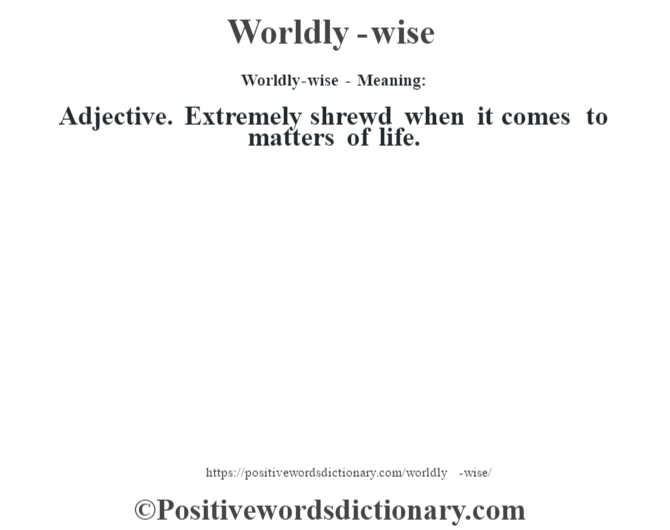 worldly-wise