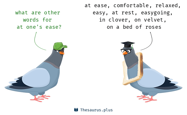 at one's ease