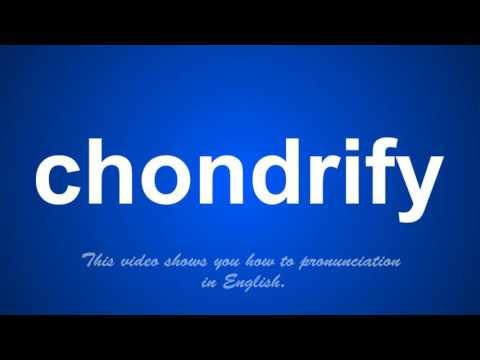 chondrify