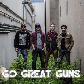 go great guns