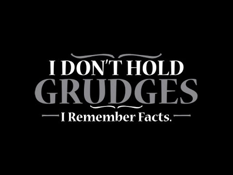 hold a grudge