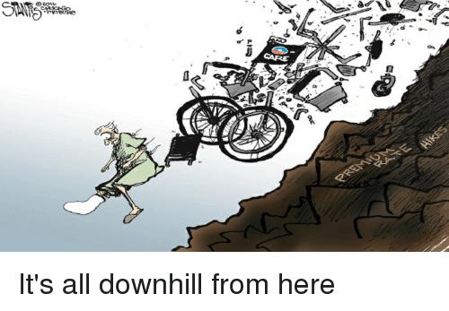 it's all downhill