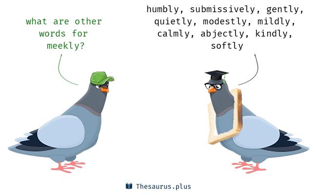meekly