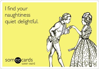 naughtiness