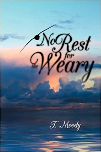 no rest for the weary