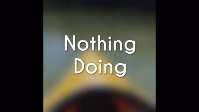 nothing doing