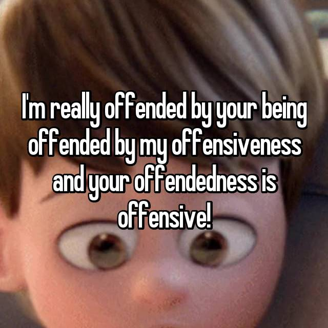 offendedness