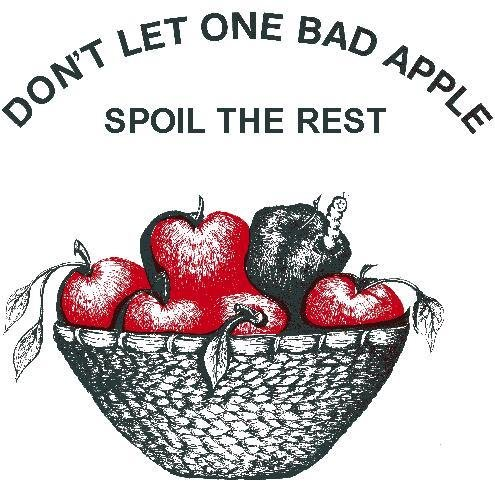 one rotten (or bad) apple spoils the barrel