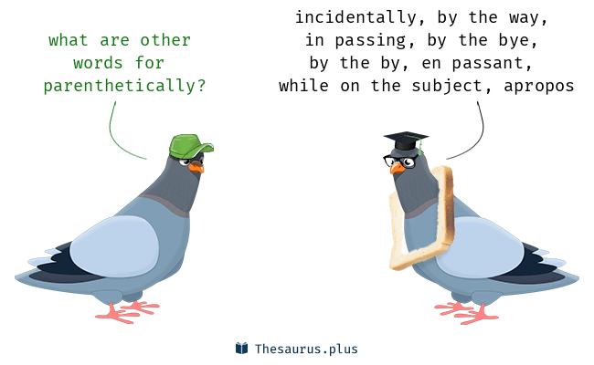 parenthetically