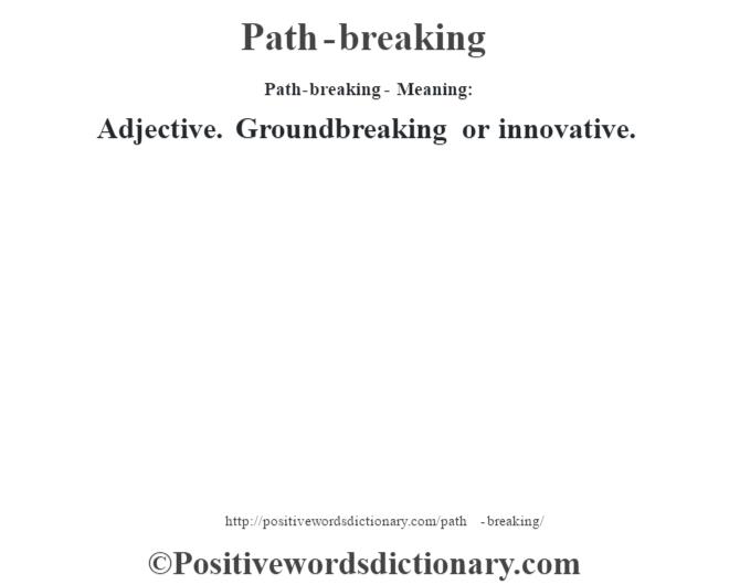 pathbreaking