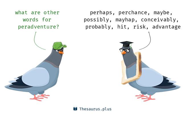 peradventure